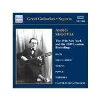 Andrés Segovia - The 1946 New York and the 1949 London Recordings