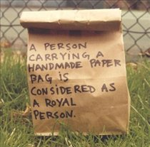 A Person Carrying A Handmade Paper Bag Is Considered As A Royal Person [ep]