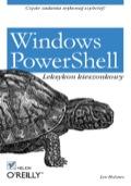 Windows Powershell. Leksykon Kieszonkowy
