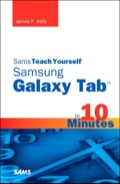 "Sams Teach Yourself Samsung Galaxy Tab"" in 10 Minutes offers straightforward, practical answers for fast results"