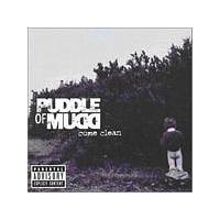 Puddle Of Mudd - Come Clean (Music CD)