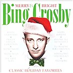 Reflections 096741482328 Merry And Bright Bing Crosby Cd - Holiday Favorites