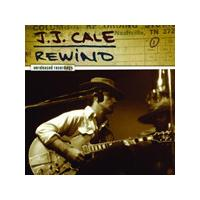J.J. Cale - Rewind: Unreleased Recordings (Music CD)