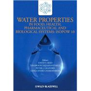 Water Properties in Food, Health, Pharmaceutical and Biological Systems : Isopow 10