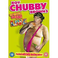 Roy Chubby Brown Live - Don't Get Fit, Get Fat!