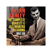 Allan Ganley - Complete Quartet & Jazzmakers Sessions 1957-1959 (Music CD)
