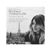 Blank & Jones - Blank & Jones Presents Bonheur & Mèlancolie (The Finest in French Pop) (Music CD)