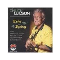 Chuck Wilson - Echo Of Spring (Music CD)