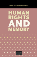 Memories of historical events like the Holocaust have played a key role in the internationalization of human rights