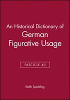 An Historical Dictionary Of German Figurative Usage, Fascicle 40
