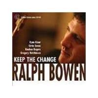 Ralph Bowen Quintet (The) - Keep The Change
