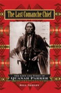 """Critical acclaim for The Last Comanche Chief""""Truly distinguished"""