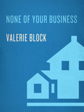 With a nod to Ed McBain and Fay Weldon, author Valerie Block creates a hilarious tale of a heist gone wrong that ranges from the living rooms of Park Avenue to the parking lot of the White Castle on Queens Boulevard