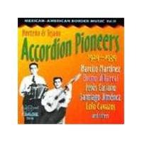 Various Artists - Mexican-American Border Music Vol.3 (Norteno & Tejano Accordion Pioneers)