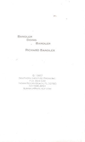 Bandler Doing Bandler: Neuro-Linguistic Programming (NLP) With Richard Bandler (4 Tape Set of Live Seminar)