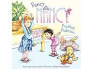 Fancy Nancy: Budding Ballerina Fancy Nancy