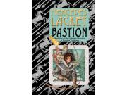 Bastion (the Novels Of Valdemar: Collegium Chronicles)