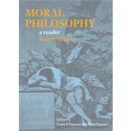 Moral Philosophy : A Reader