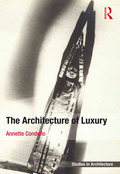 The Architecture Of Luxury