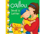 Caillou Sends A Letter Caillou New