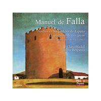 Manuel de Falla: Noches en los Jardines de España; El sombrero de Tres Picos; La Vida Breve (Music CD)