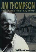 Jim Thompson was already a legend for the James H.W
