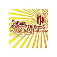 Scott Walker And The Walker Brothers - The Sun Aint Gonna Shine - The Best Of (Music CD)