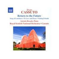 Álvaro Cassuto: Return to the Future (Music CD)