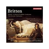 Britten: Phaedra; A Charm of Lullabies; Lachrymae; Two Portraits; Sinfonietta (Music CD)