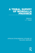 Originally published in 1937, this book describes and compares the tribes of the Mongalla Province in what is now South Sudan