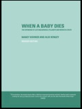 Every year in the UK over 10,000 babies die before birth or shortly afterwards