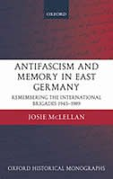 Anti-Fascism and Memory in East Germany