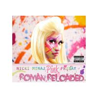 Nicki Minaj - Pink Friday (Roman Reloaded) (Music CD)