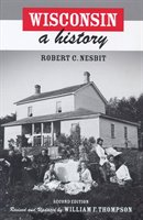 Wisconsin: A History