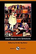 Short Stories And Selections (dodo Press)
