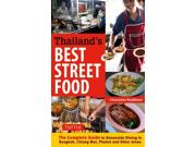 Thailand's Best Street Food Binding: Paperback Publisher: Tuttle Pub Publish Date: 2015/02/24 Language: ENGLISH Pages: 160 Dimensions: 8.25 x 5.50 x 0.75 Weight: 0.65 ISBN-13: 9780804844666