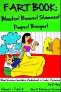 Comic Books For Kids: Hilarious Books For Teens: Fart Book: Blaster! Boomer! Slammer! Pooper! Banger!