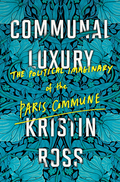 Reclaiming the legacy of the Paris Commune for the twenty-first century.Kristin Ross's new work on the thought and culture of the Communard uprising of 1871 resonates with the motivations and actions of contemporary protest, which has found its most powerful expression in the reclamation of public space