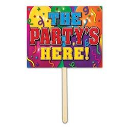 Beistle - 55918 - The Partys Here Yard Sign