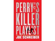 Perry's Killer Playlist 1