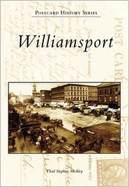 Williamsport, Pennsylvania (Postcard History Series)