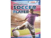 Becoming A Pro Soccer Player (going Pro)