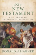 The New Testament: A Historical And Theological Introduction