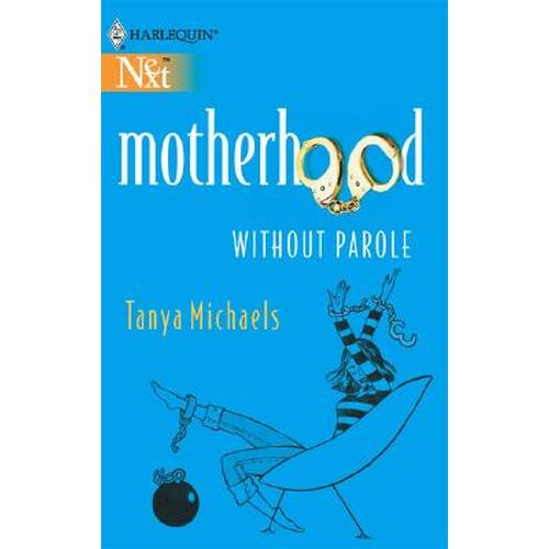 Sentence: Motherhood Without Parole