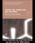 Coffee, Tea, Chocolate, And The Brain