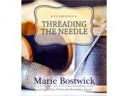 Threading The Needle Cobbled Court Unabridged