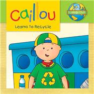 Caillou Learns to Recycle Ecology Club