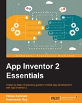 A step-by-step introductory guide to mobile app development with App Inventor 2About This Book• Get an introduction to the functionalities of App Inventor 2 and use it to unleash your creativity• Learn to navigate the App Inventor platform, develop basic coding skills and become familiar with a blocks based programming language• Build your very first mobile app and feel proud of your accomplishment• Follow tutorials to expand your app development skillsWho This Book Is ForApp Inventor 2 Essentials is for anyone who wants to learn to make mobile apps for Android devices – no prior coding experience is necessary.What You Will Learn• Perform technical setup and navigate the App Inventor platform• Utilize the interactive development environment by pairing a mobile device with a computer using Wi-Fi or USB• Build three apps: a game, an event app and a raffle app• Create the user interface of the app in the Designer and program the code in the Blocks Editor• Integrate basic computer science principles along with more complex elements such fusion tables and lists• Test and troubleshoot your applications• Publish your apps on Google Play Store to reach a wide audience• Unleash your creativity for further app developmentIn DetailApp Inventor 2 will take you on a journey of mobile app development