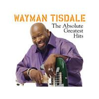 Wayman Tisdale - Absolute Greatest Hits (Music CD)