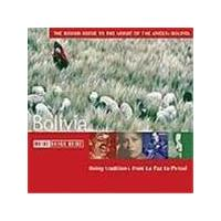 Various Artists - Bolivia - The Rough Guide To The Music Of The Andes: Bolivia (Living Traditions From La Paz To Potosi)
